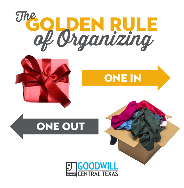 The Golden Rule of Organizing: One in. One out.