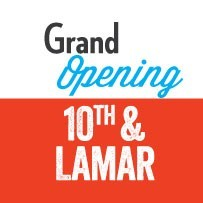 Grand Opening 10th and Lamar