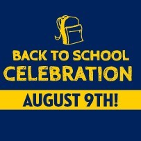 Back to School Celebration August 9th