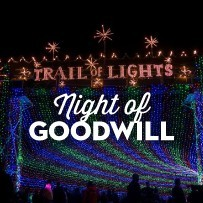Trail of Lights Night of Goodwill