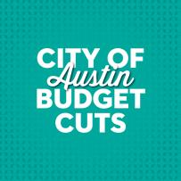 City of Austin Budget Cuts