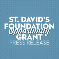 St Davids Foundation Opportunity Grant Press Release
