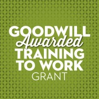 Goodwill awarded Trainging2Work Grant