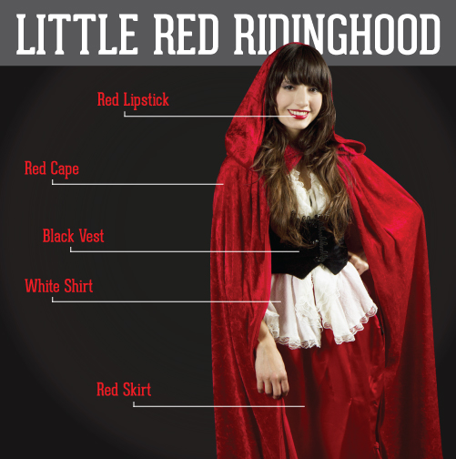 Little Red Riding Hood:  red lipstick, red cape, black vest, white shirt