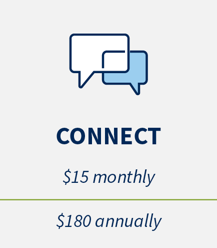 Connect: $15 monthly, $180 annually